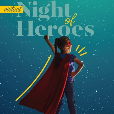 Valleywise Health Foundation Hosts Virtual Night of Heroes